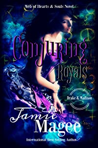 Conjuring Royals: Godly Games (Web of Hearts #22) (Insight Book 14)