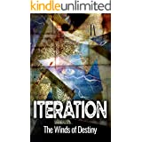 Iteration: The Winds of Destiny