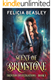 Scent of Brimstone (Trenton Investigations Book 1)