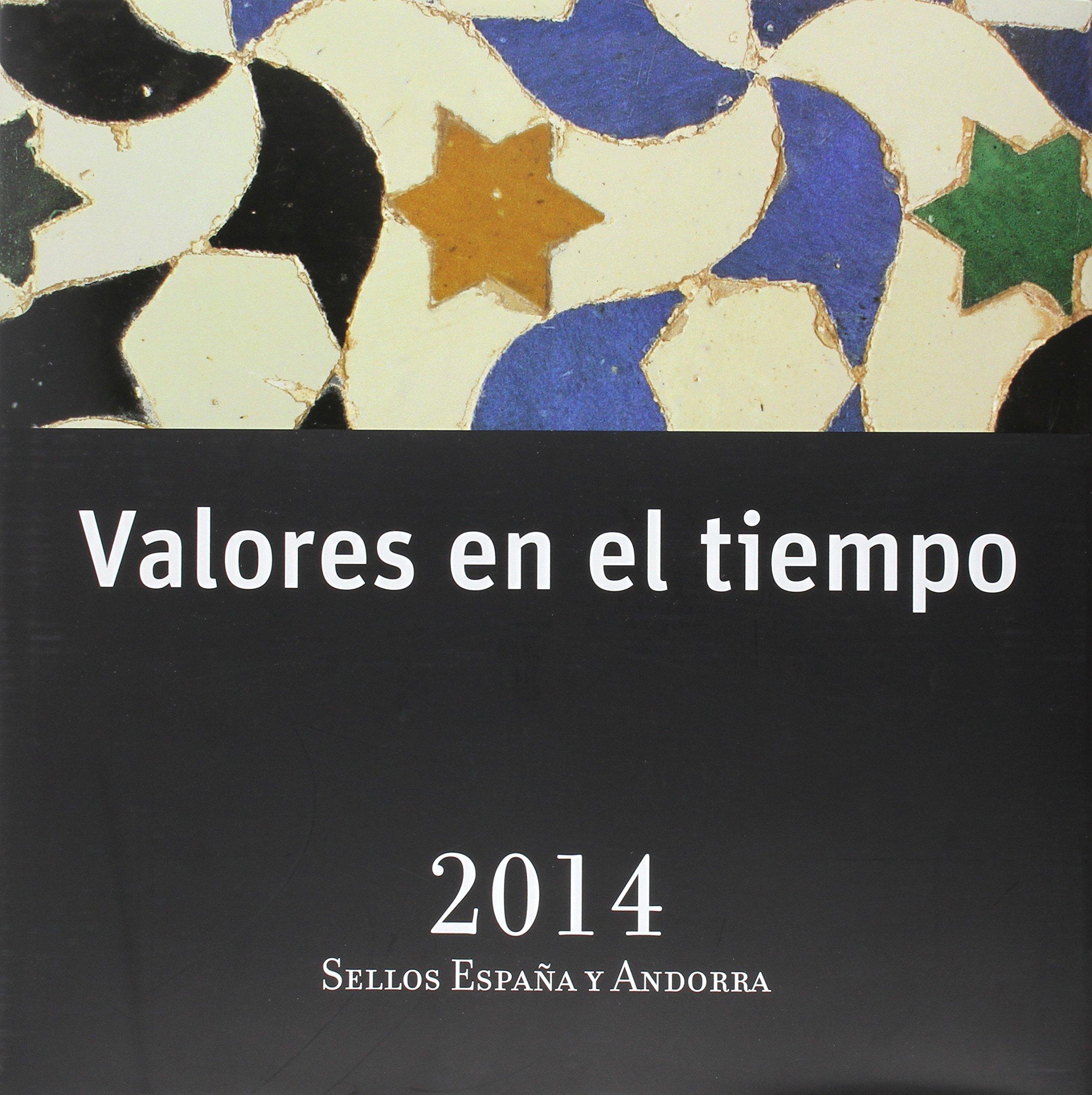 Valores En El Tiempo. Sellos De España Y Andorra. 2014: Amazon.es ...