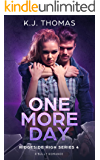 One More Day: A Bully Romance: (Ridgeside High Book 4)