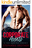 Corporate Assets: A Fake Marriage Romance