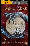 The Sun Emperor (Arc of the Sky Book 2)