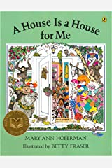 A House Is a House for Me Paperback