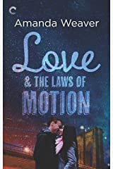 Love and the Laws of Motion: A Romantic Comedy (The Romano Sisters Book 2) Kindle Edition