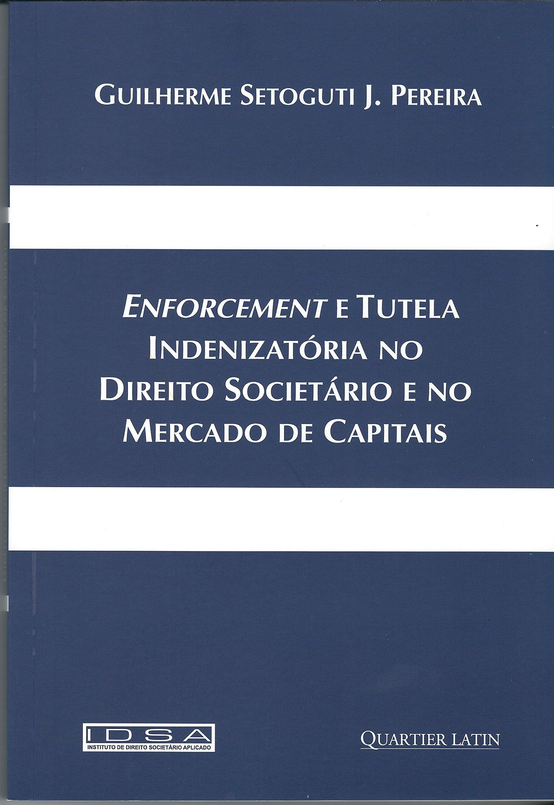 Enforcement e Tutela Indenizatória no Direito Societário e no Mercado de Capitais PDF Text fb2 book