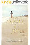 In The Absence of Joy