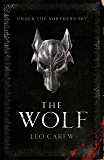 The Wolf (The UNDER THE NORTHERN SKY Series, Book 1) (Under the Northern Sky 1)