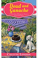Dead and Ganache (A Chocolate Whisperer Mystery Book 4) Kindle Edition