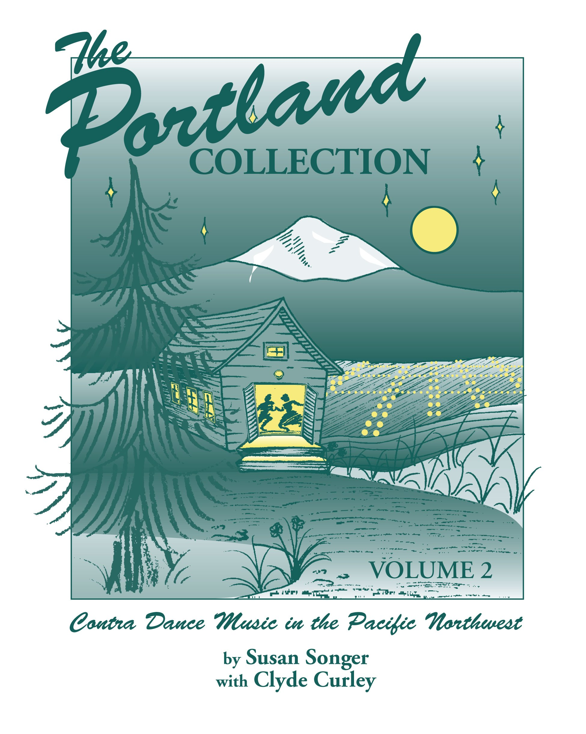 The Portland Collection: Contra Dance Music in the Pacific Northwest, Volume 2 pdf epub