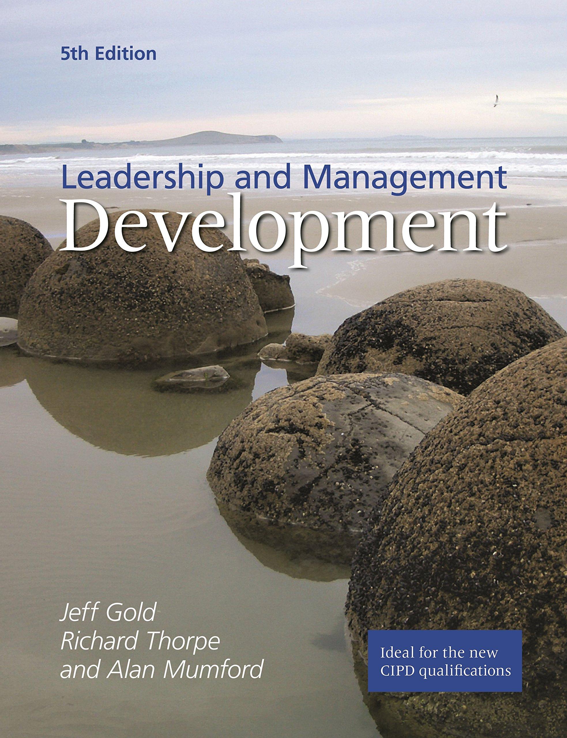 Leadership And Management Development: Amazon: Jeff Gold, Richard  Thorpe, Alan Mumford: 9781843982449: Books