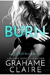 Burn: Crash & Burn Duet Book 2 (Shaken) Kindle Edition