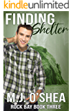 Finding Shelter (Rock Bay Book 3)