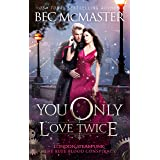 You Only Love Twice (London Steampunk: The Blue Blood Conspiracy Book 3)