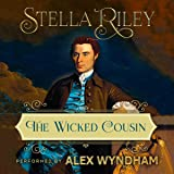 The Wicked Cousin: Rockliffe, Book 4