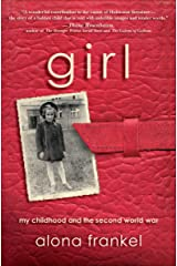 Girl: My Childhood and the Second World War Kindle Edition