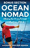 OCEAN NOMAD Bonus Section: Making the Ocean Famous & What can YOU do as crew for a healthier ocean (English Edition)