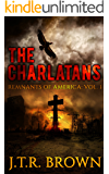 The Charlatans (Remnants of America Book 1)