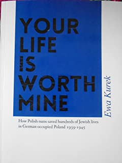 Your life is worth mine how polish nuns saved hundreds of jewish your life is worth mine fandeluxe Gallery