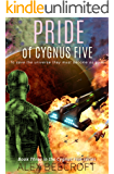 Pride of Cygnus Five (Cygnus Five Series Book 3)
