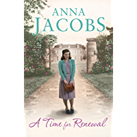 A Time for Renewal: Book Two in the the gripping, uplifting Rivenshaw Saga set at the close of World War Two