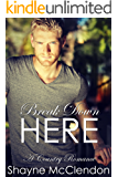 Break Down Here: A Country Romance