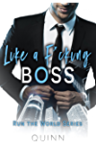 Like a F*cking Boss: BBW and CEO Office Romance (Run the World Series Book 1)