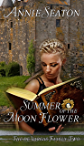 Summer of the Moon Flower (The de Vargas Family Book 2)