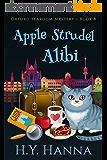 Apple Strudel Alibi (Oxford Tearoom Mysteries ~ Book 8) (English Edition)