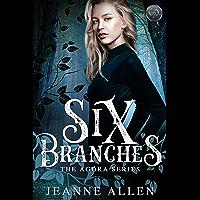 Six Branches (The Agora Series Book 1) (English Edition)