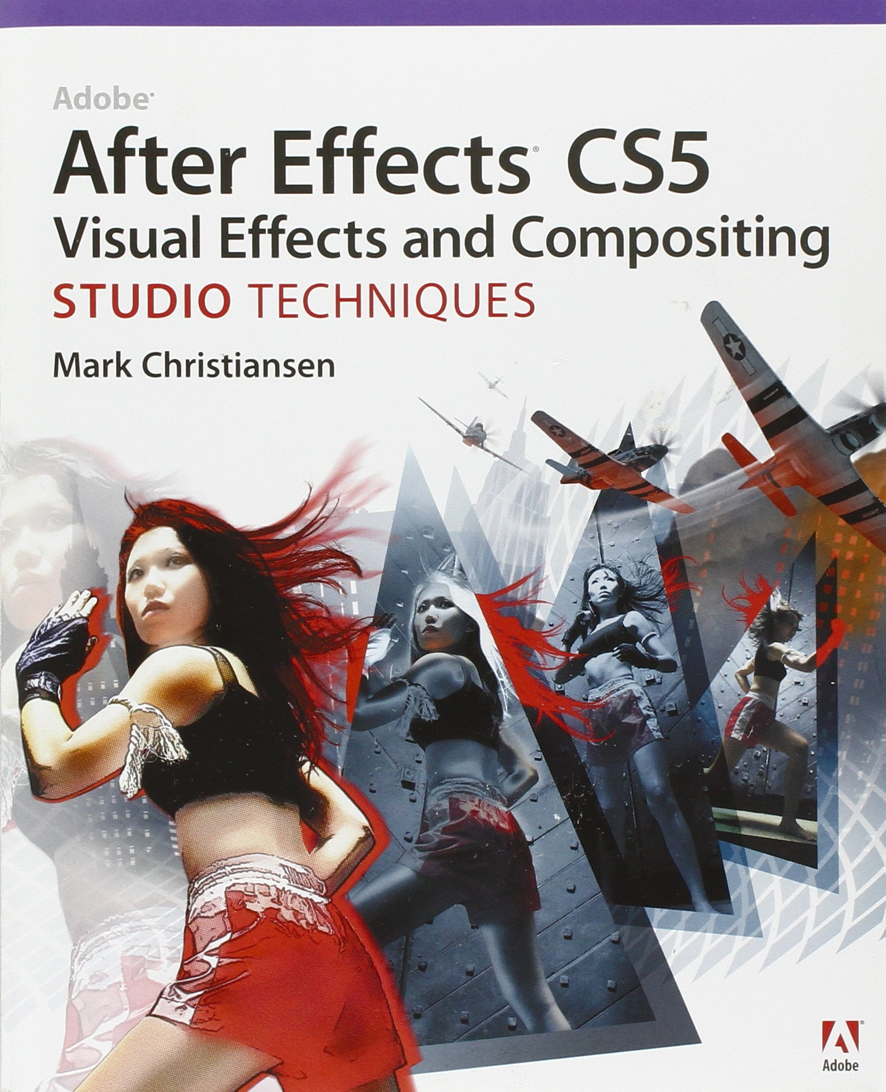 Adobe After Effects CS5 Visual Effects and Compositing Studio Techniques:  Amazon.co.uk: Mark Christiansen: 9780321719621: Books