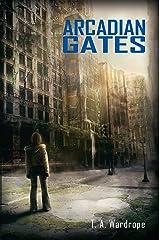 Arcadian Gates Kindle Edition