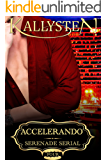 Accelerando (Serenade Serial Book 4)