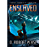Enslaved (Exodus Chronicles Book 1)