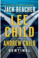 The Sentinel: A Jack Reacher Novel Hardcover