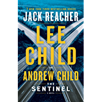 The Sentinel: A Jack Reacher Novel book cover