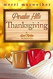 Paradise Hills Thanksgiving: Paradise Hills, Montana Book Three