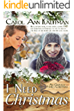 I Need Christmas (An Oakville Family Christmas Book 2)