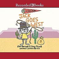 Jack Goes West: A Jack Book, Book 4