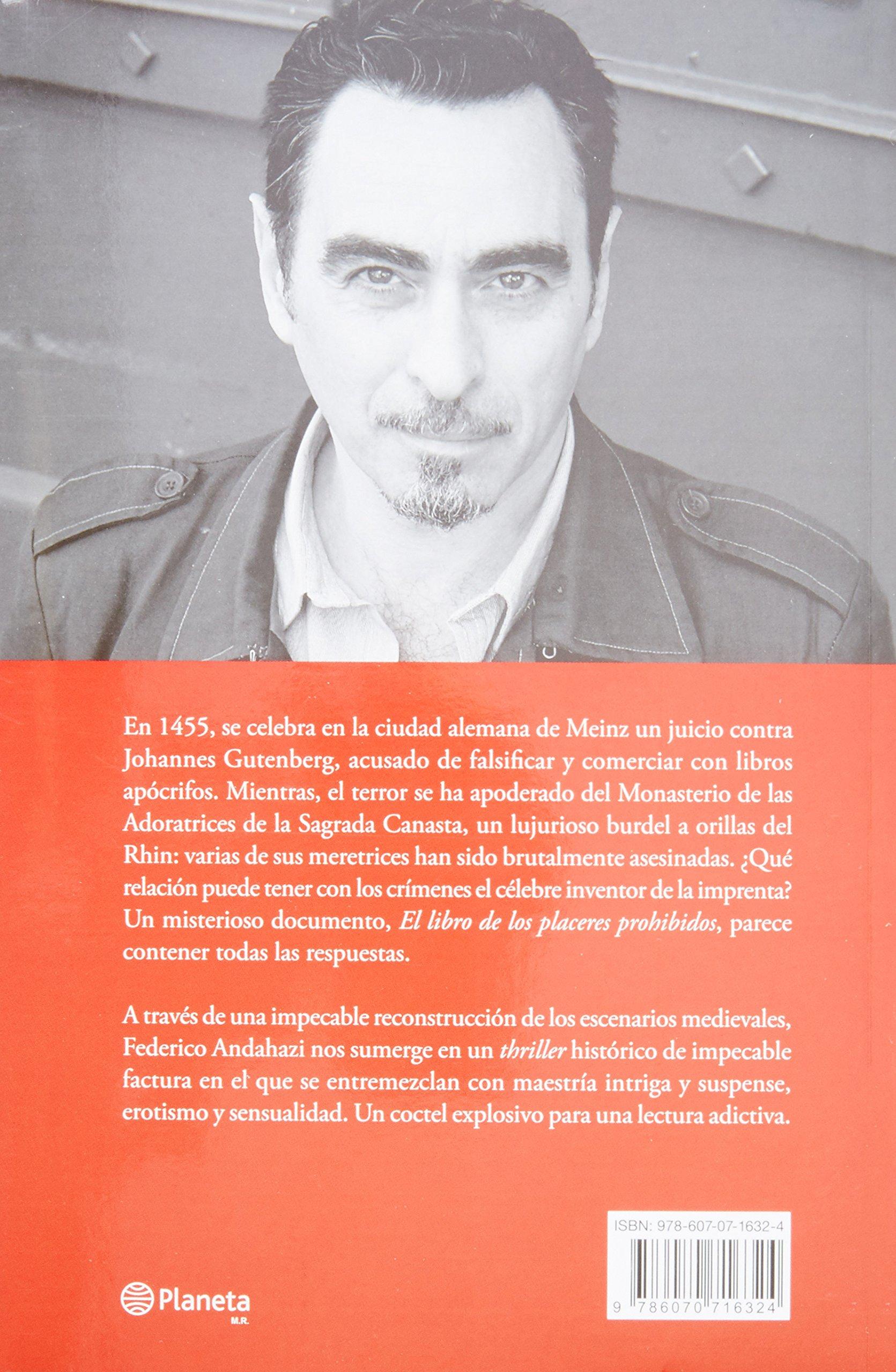 El libro de los placeres prohibidos spanish edition federico andahazi 9786070716324 amazon com books