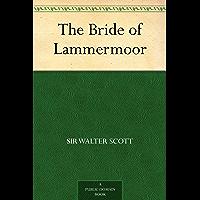 The Bride of Lammermoor (English Edition)