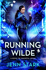 Running Wilde: Immortal Vegas, Book 9 Kindle Edition