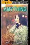 Anything (An Everything Novel)