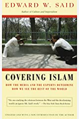 Covering Islam: How the Media and the Experts Determine How We See the Rest of the World Kindle Edition