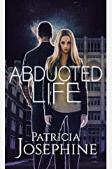 Abducted Life Kindle Edition