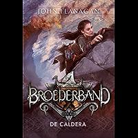 De Caldera (Broederband Book 7)