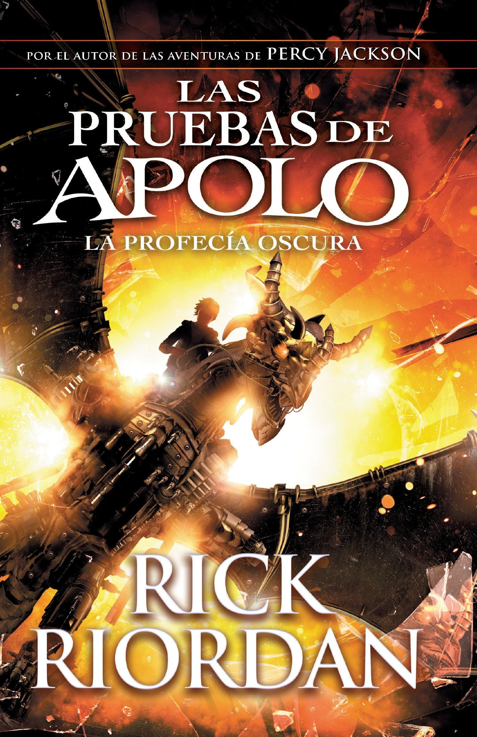 Las Pruebas de Apolo, Libro 2: La Profecía Oscura: spanish-Language Ed Of: The Trials of Apollo, Book Two: The Dark Prophecy Las pruebas de Apolo / Trials ...