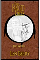 The Fanged Circle: The Witch Kindle Edition