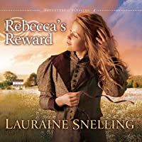 Rebecca's Reward: Daughters of Blessing #4