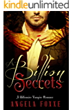 A Billion Secrets: A Billionaire Vampire Romance